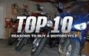 10 lý do thôi thúc bạn sắm một chiếc mô tô