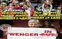 Ảnh chế bóng đá: Arsenal bỏ tất cả để yêu F.A Cup