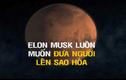 """Hé lộ kế hoạch táo bạo """"đánh chiếm"""" sao Hỏa"""