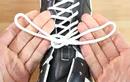 Video: Bạn đã buộc dây giày đúng cách chưa?