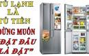 Video: Tủ lạnh là tủ tiền, đừng tùy tiện đặt đâu thì đặt