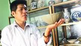 Kỳ nhân ở xứ Thanh và bộ cổ vật hiếm có