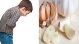 Bài thuốc tẩy giun cho bé từ nguyên liệu trong bếp