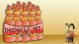 """Những món thưởng Tết kỳ dị gây """"sốc"""" của doanh nghiệp Việt"""