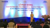 THACO và UB ATGT Quốc Gia phát động giải Vô Lăng Vàng