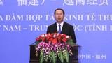 Chủ tịch nước dự Tọa đàm Hợp tác kinh tế, thương mại Việt - Trung