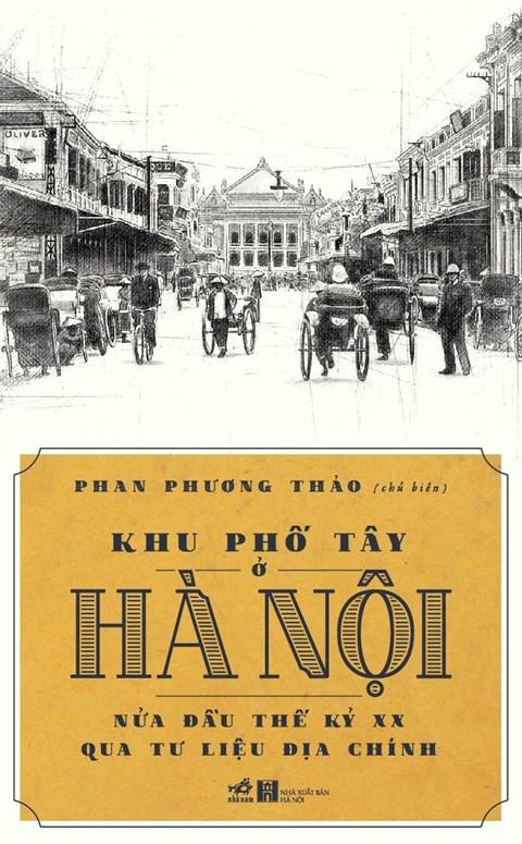 Khu pho Tay o Ha Noi the ky 20 co gi dac biet?