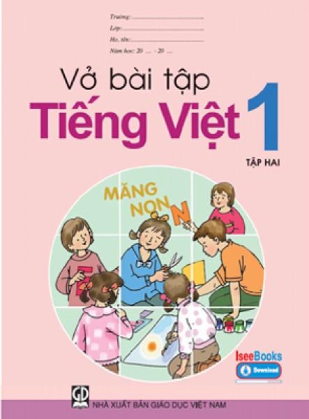 Nhung bai tap tieng Viet lop 1 nguoi lon cung bo tay